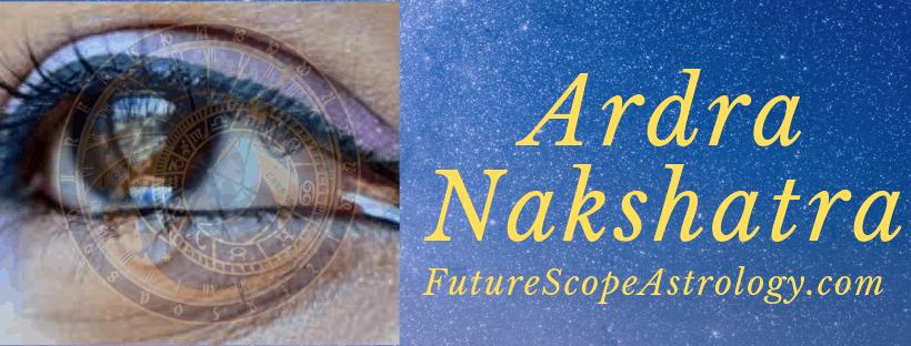 Ardra / Arudra / Aridra Nakshatra - FutureScopeAstrology