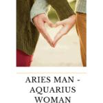 Aries Man and Aquarius Woman love compatibility