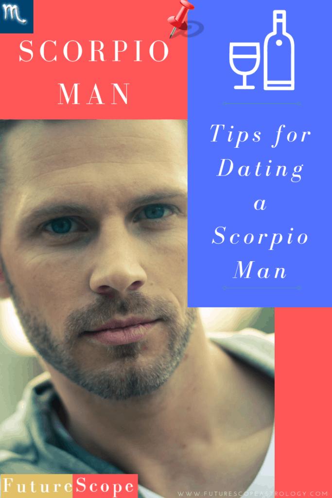 Tips for Dating a Scorpio Man - FutureScopeAstrology