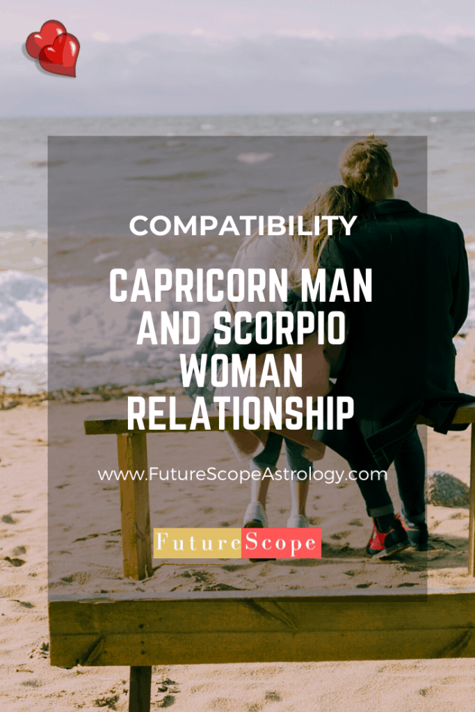 Capricorn Man and Scorpio Woman love compatibility