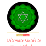 Heart Chakra or Anahata : meaning, balancing, affirmation, meditation (all you need to know)