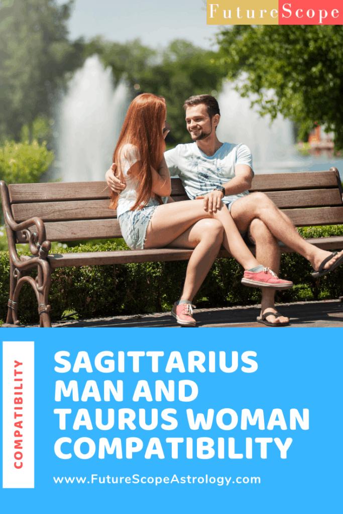 Sagittarius Man and Taurus Woman love compatibility