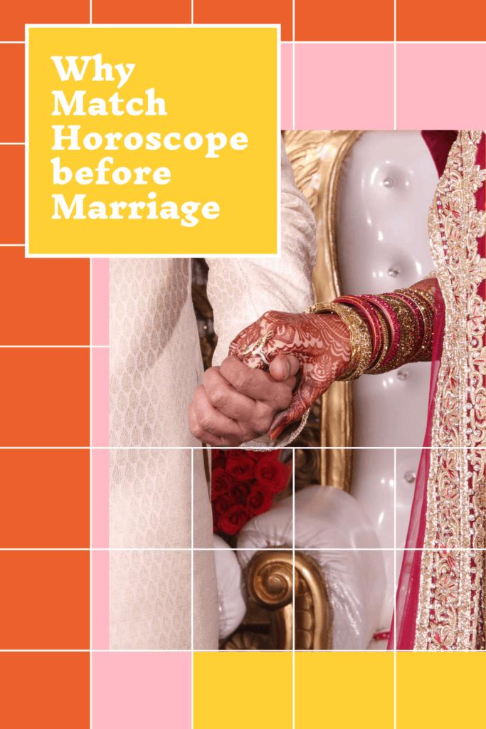 Horoscope Matching before Marriage: