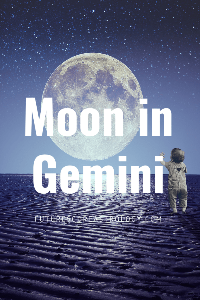 Moon in Gemini or Mithuna in a Horoscope