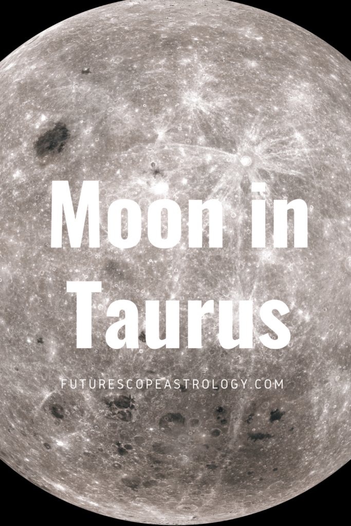 Moon in Taurus or Vrishabha in a Horoscope