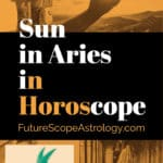 Sun in Aries or Mesha in a Horoscope