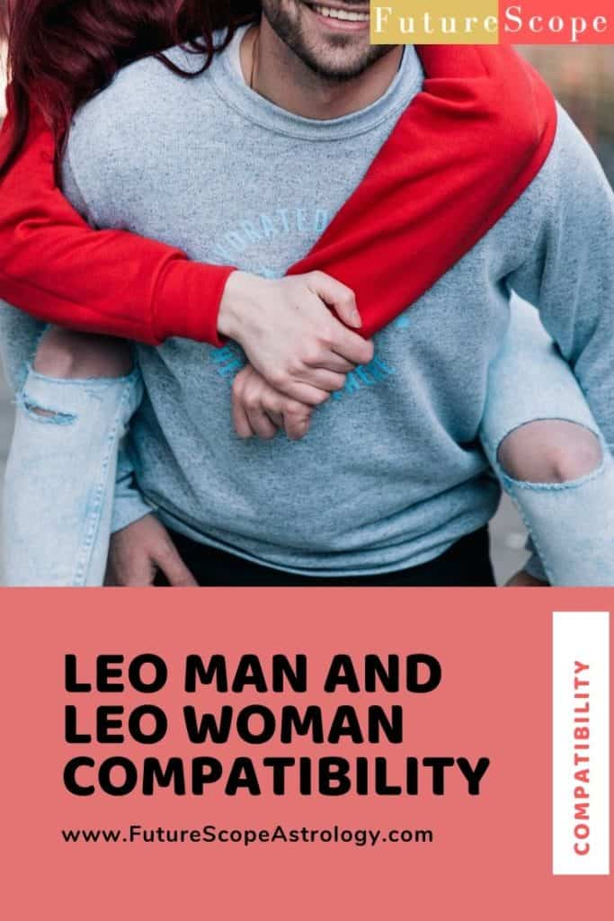 Leo Man and Leo Woman: Love, Compatibility, Friendship, Attraction, Breakup