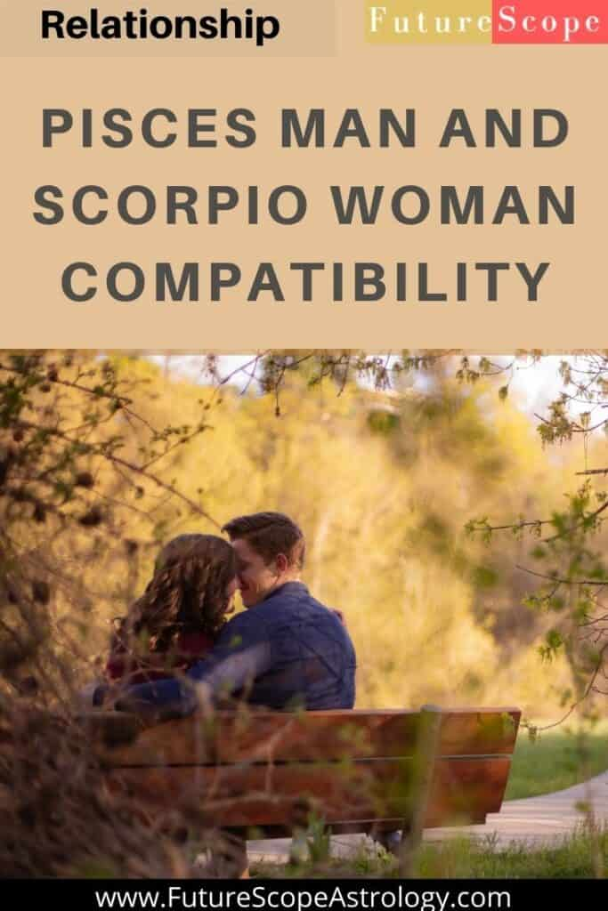 Bond pisces woman scorpio man Scorpio Man