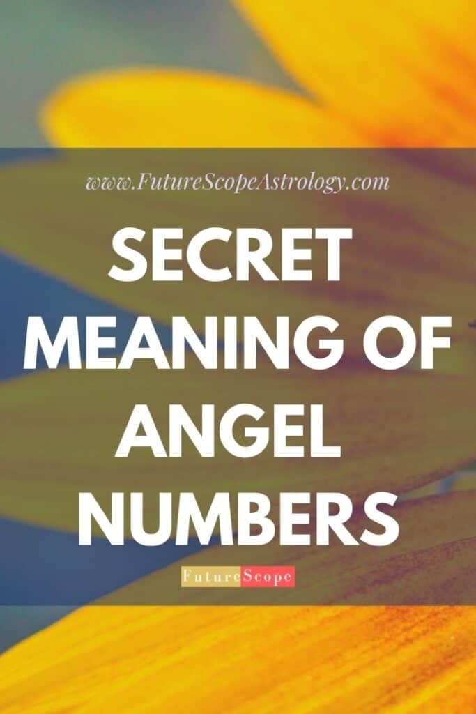 The Secret Meaning of Angel Numbers