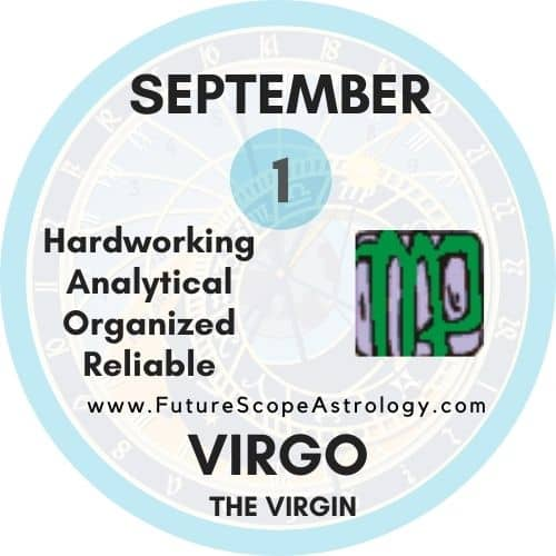September 1 Birthday: Personality, Zodiac Sign, Compatibility, Ruling Planet, Element, Health and Advice