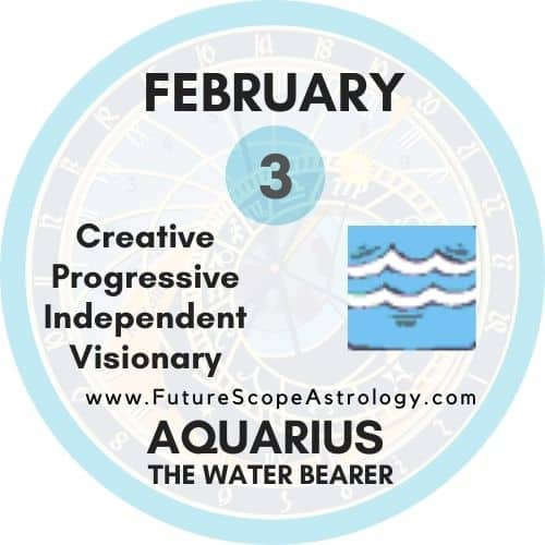 February 3 Birthday: Personality, Zodiac Sign, Compatibility, Ruling Planet, Element, Health and Advice