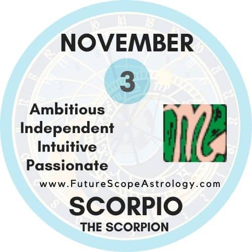 November 3 Birthday: Personality, Zodiac Sign, Compatibility, Ruling Planet, Element, Health and Advice