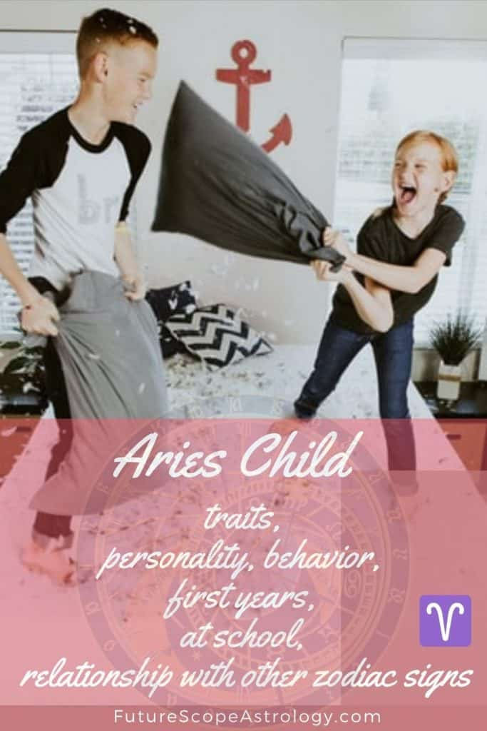 Aries Child : traits, personality, behavior, first years, at school, relationship with other zodiac signs