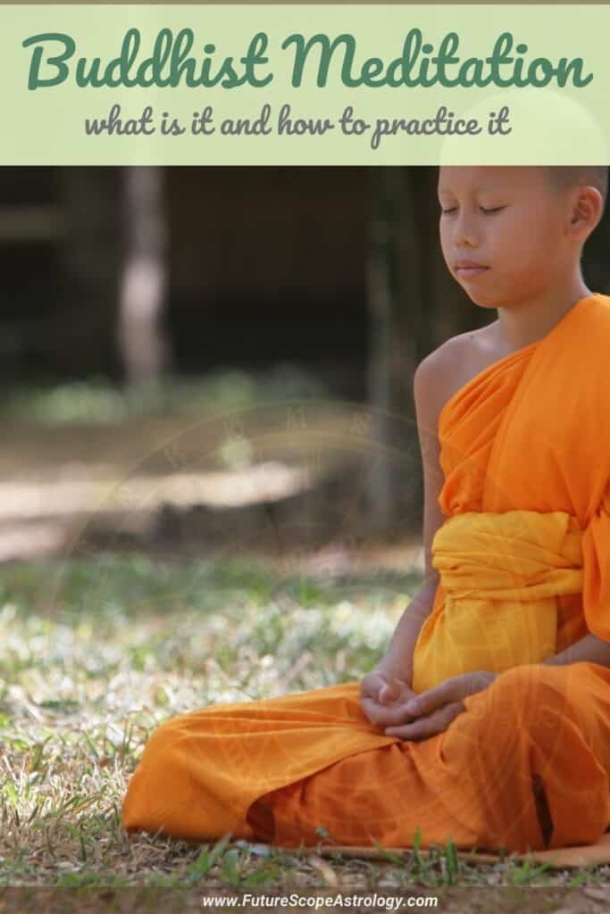 Buddhist Meditation: what is it and how to practice it