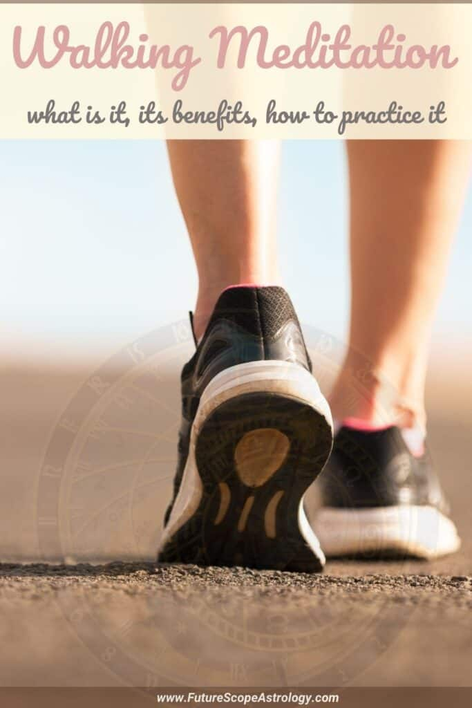 Walking Meditation : what is it, benefits, method