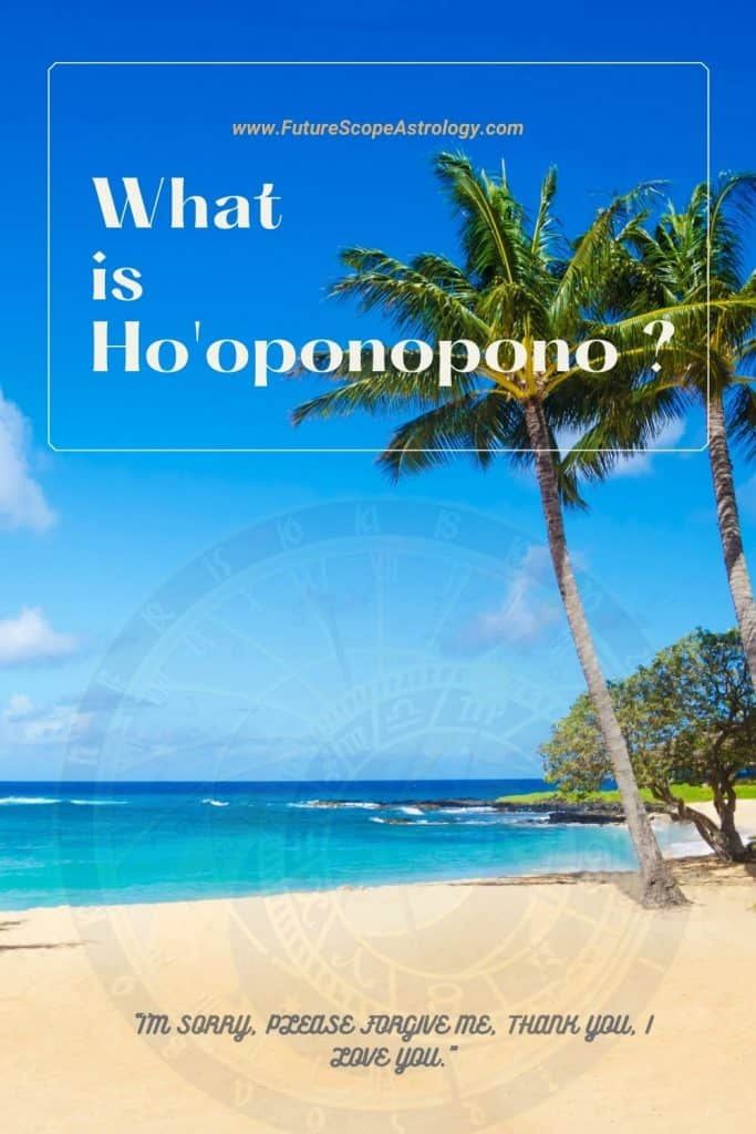 What is Ho'oponopono ? (complete guide)