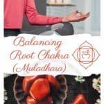 Balancing your Root Chakra or Muladhara
