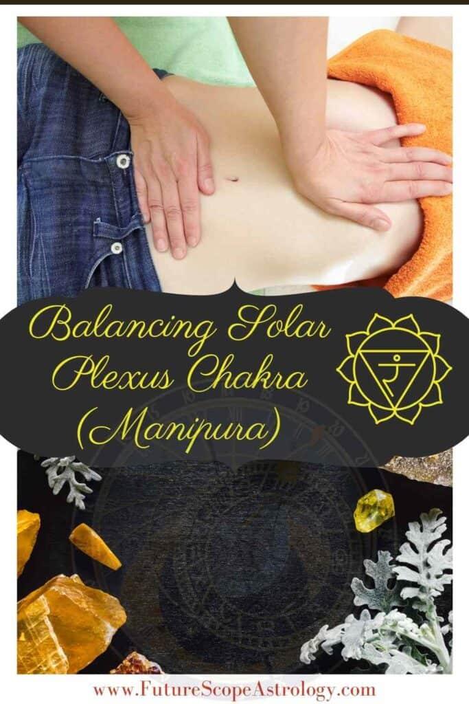 Balancing your Solar Plexus Chakra or Manipura