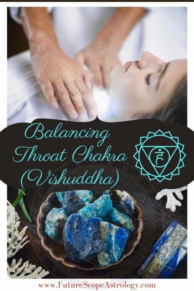 Balancing your Throat Chakra or Vishuddha Chakra